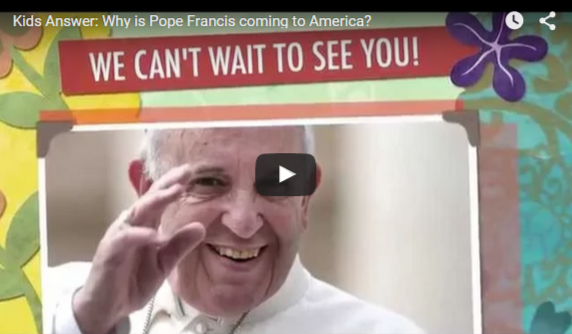 Kids Answer Why is Pope Francis coming to America YouTube video