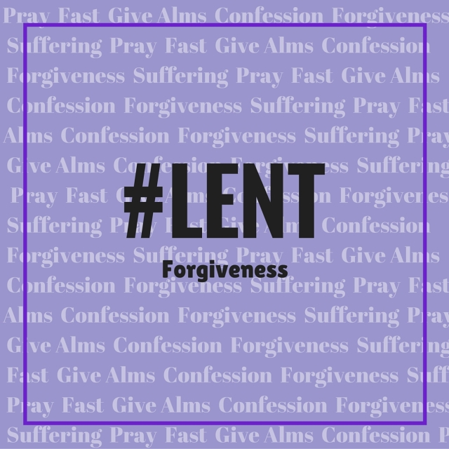 forgiveness Lent blog